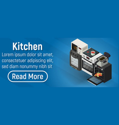 Kitchen concept banner isometric style vector