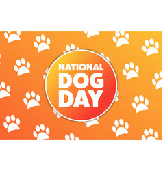 National dog day august 26 holiday concept vector