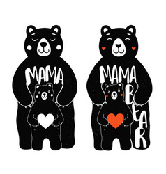 Set with mother bear and kid mama bear lettering vector