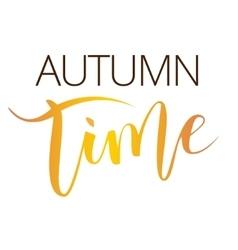 Autumn time hand written inscription vector image vector image