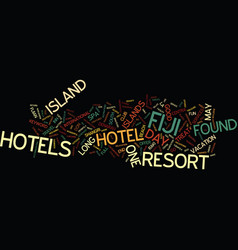 Fiji hotel text background word cloud concept vector