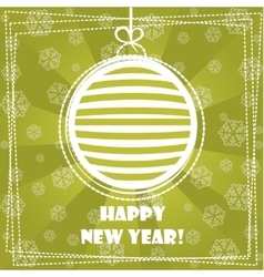 Greeting card happy new year decorations ball vector