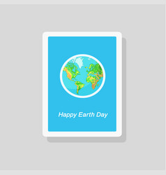greeting earth day card with the globe on blue vector image