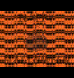 happy halloween knitted with pumpkin silhouette on vector image
