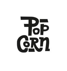 popcorn text label in unique rude style hand vector image