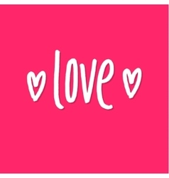 Love Happy Valentines Day Pink Lettering vector image