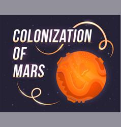 poster colonization mars vector image