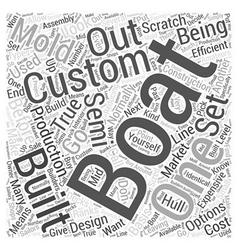 Custom built boats word cloud concept vector