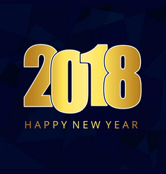 2018 and new year golden typography card wiht vector image