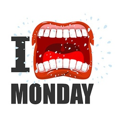 I hate Monday shout symbol of hatred and antipathy vector image