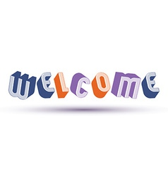 Welcome word made with 3d retro style geometric vector