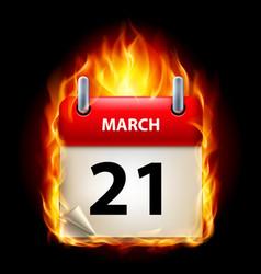 Twenty-first march in calendar burning icon on vector