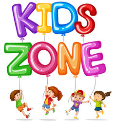 Kids zone with happy kids and balloons vector