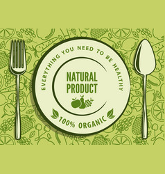 organic natural food design concept vector image