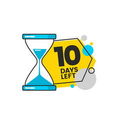 Ten days left countdown banner with a sand timer vector