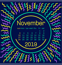 2019 november calendar page in memphis style vector image