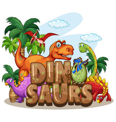 dinosaur world design with many dinosaurs vector image