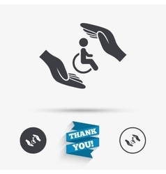 Disabled human insurance sign Hands protect vector image