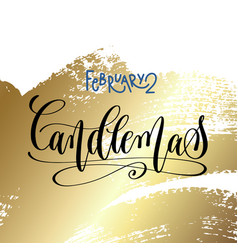 february 2 - candlemas - hand lettering vector image