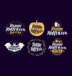 happy halloween label set holiday symbol or logo vector image