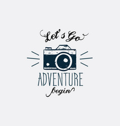 Lets go adventure begin lettering logo sign vector