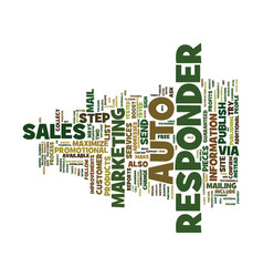 Maximize your sales with the step auto responder vector