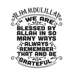 Muslim quote and saying good for cricut we vector