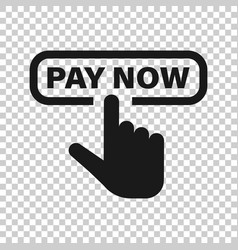 Pay now icon in transparent style finger cursor vector