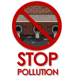 Poster design for stop pollution with dirty water vector