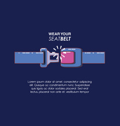 wear your seat belt vector image