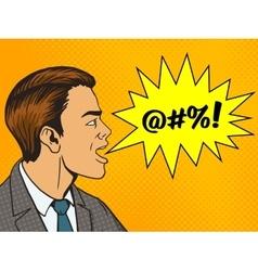 Man shouts obscene word pop art style vector