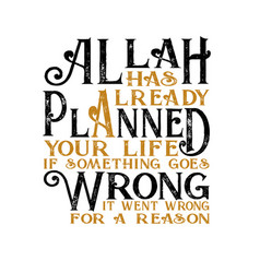 Muslim quote and saying allah has already planned vector