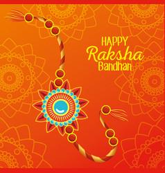 Happy raksha bandhan with bracelet decoration vector