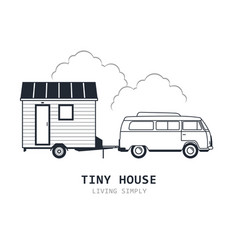 Tiny house on wheels - minivan and trailer hovel vector