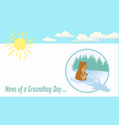 news of a groundhog day -funny groundhog scared of vector image