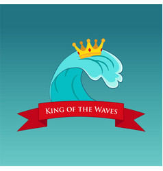 King of the wave surfing or emblem vector