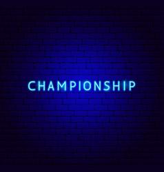 championship neon text vector image