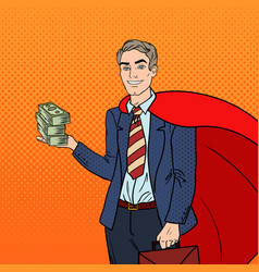 Pop art super businessman in red cape with money vector
