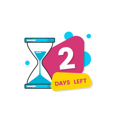 Two days left sale sign with a hourglass vector