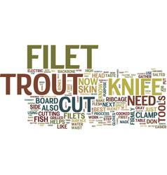 Filet trout filet fish no bones no skin text vector