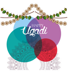 Happy ugadi card watercolor circles floral garland vector