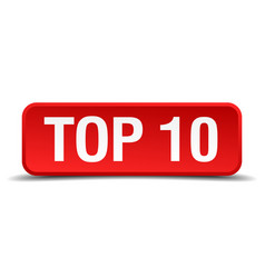 Top 10 red 3d square button isolated on white vector