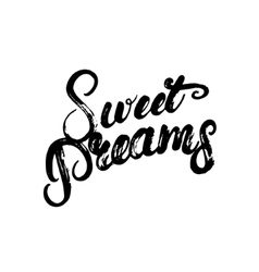 Sweet dreams hand written calligraphy lettering vector