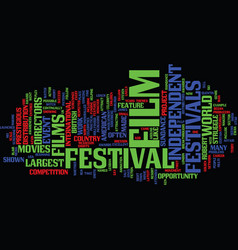 film festivals text background word cloud concept vector image