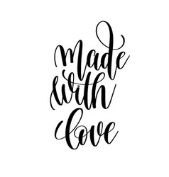 Made with love black and white hand written vector
