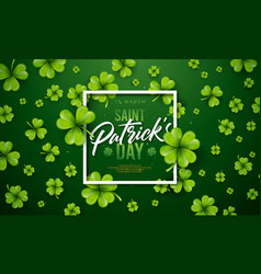 saint patricks day design with clover leaf on vector image