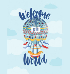 Welcome to world phrase on greeting card vector