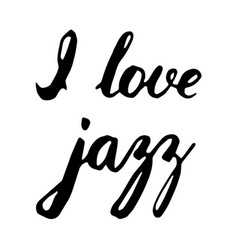 I love jazz lettering vector