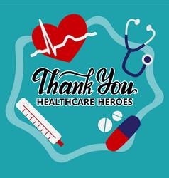 Thank you healthcare heroes doctor nurses vector
