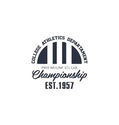 Classic Sport Label College Athletics Department vector image